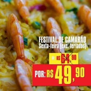 Festival de camarão, rodízio de carnes e comida japonesa | Sexta-Feira (exc. feriados)